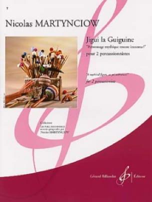 Nicolas Martynciow - Jigui the Guiguine - Partition - di-arezzo.co.uk