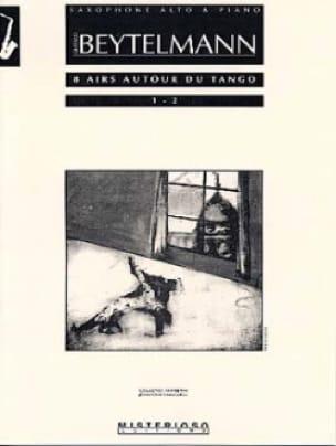 Gustavo Beytelmann - 8 Airs Around the Tango 1 - 2 - Partition - di-arezzo.co.uk