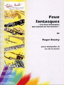 Feux Fantasques - Roger Boutry - Partition - laflutedepan.com
