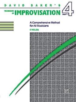 David Baker - Técnica de Improvisación Volumen 4 - Ciclos - Partition - di-arezzo.es