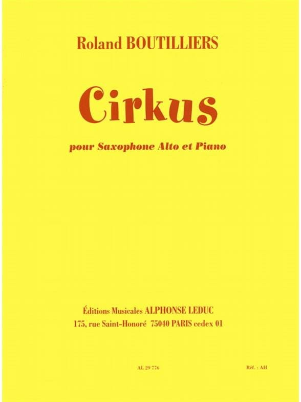 Cirkus - Roland Boutilliers - Partition - Saxophone - laflutedepan.com