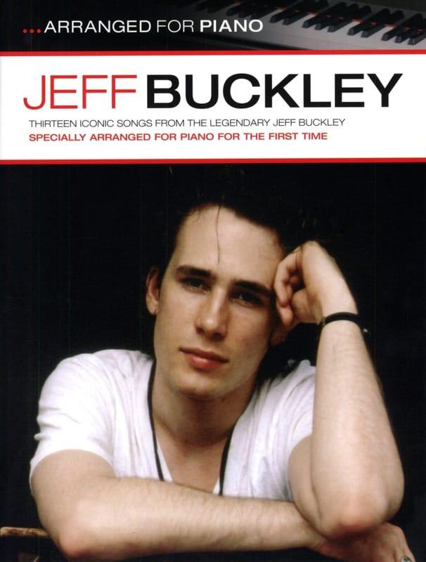 Jeff Buckley - ...Arranged For Piano - Partition - di-arezzo.fr