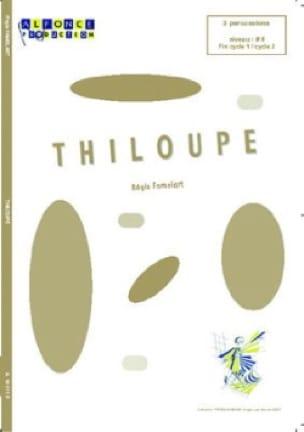 Régis Famelart - Thiloupe - Partition - di-arezzo.co.uk
