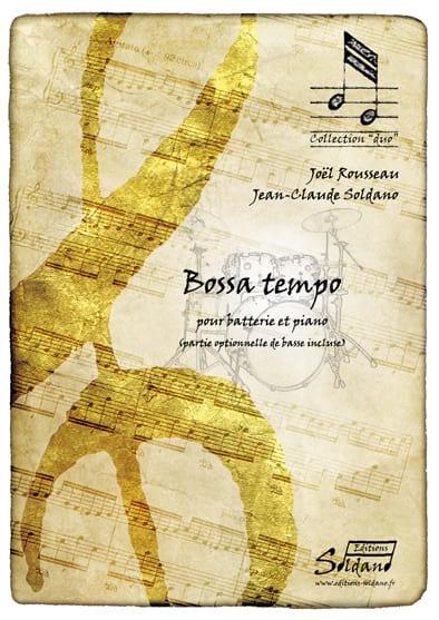Bossa Tempo - Rousseau Joel / Soldano Jean-Claude - laflutedepan.com