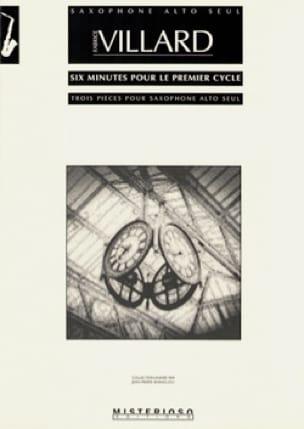 Six Minutes Pour le Premier Cycle - Fabrice Villard - laflutedepan.com