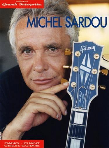 Collection Grands Interprètes - Michel Sardou - laflutedepan.com
