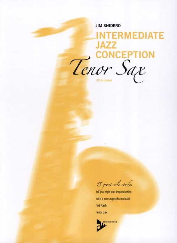 Jim Snidero - Intermediate Jazz Design - 15 Great Solo Etudes - Partition - di-arezzo.co.uk
