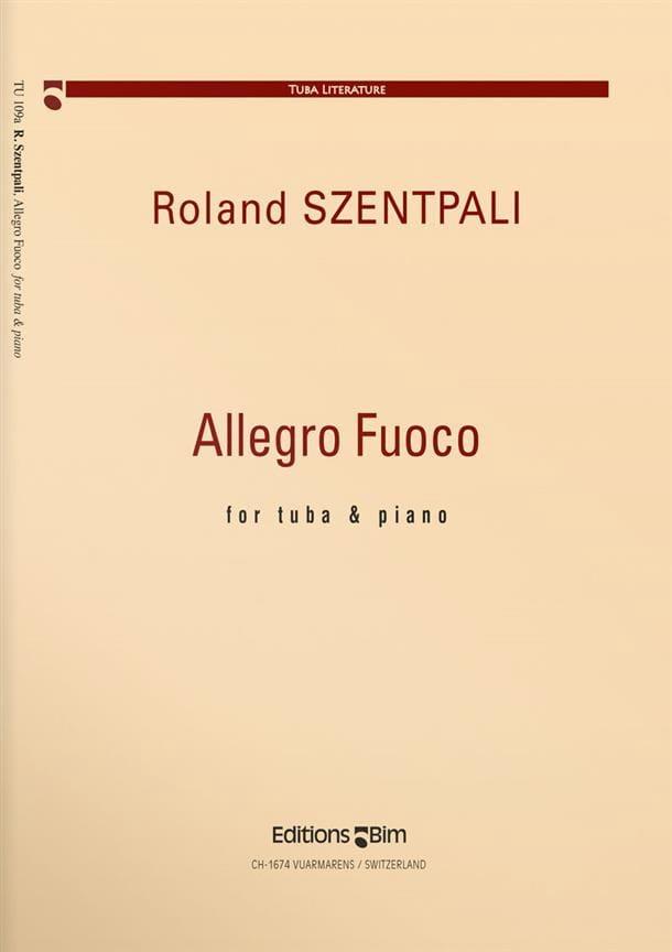 Allegro Fuoco - Roland Szentpali - Partition - Tuba - laflutedepan.com