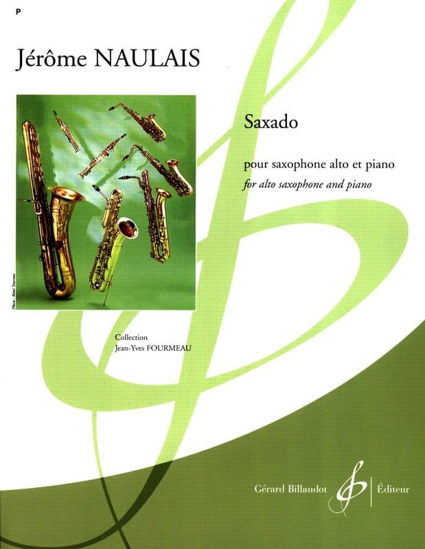 Saxado - Jérôme Naulais - Partition - Saxophone - laflutedepan.com