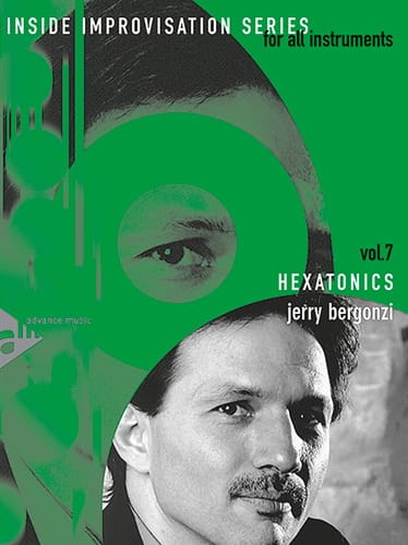 Jerry Bergonzi - Volume 7 - Hexatonics - Partition - di-arezzo.co.uk