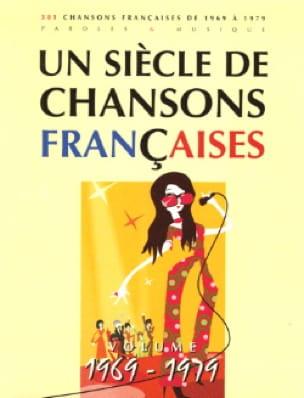Un siècle de chansons Françaises 1969-1979 - laflutedepan.com