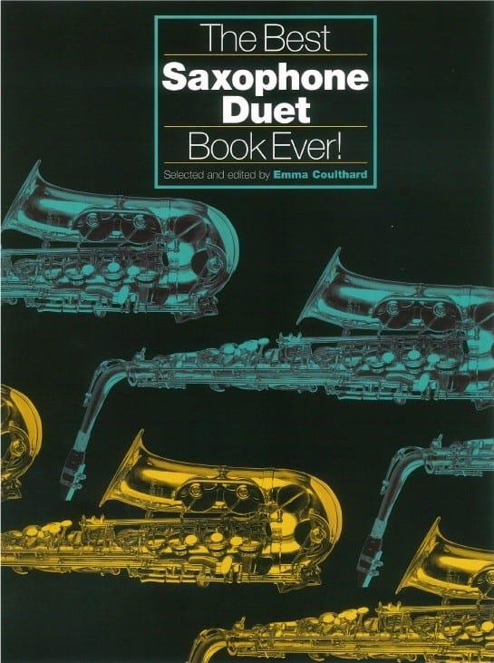 The Best Saxophone Duet Book Ever! - Partition - laflutedepan.com