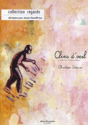 Clins D' Oeil - Christian Siterre - Partition - laflutedepan.com