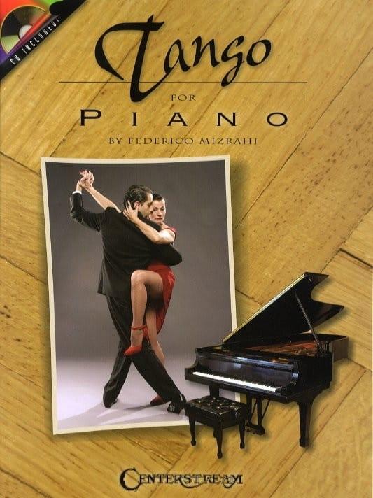 Tango For Piano - Federico Mizrahi - Partition - laflutedepan.com