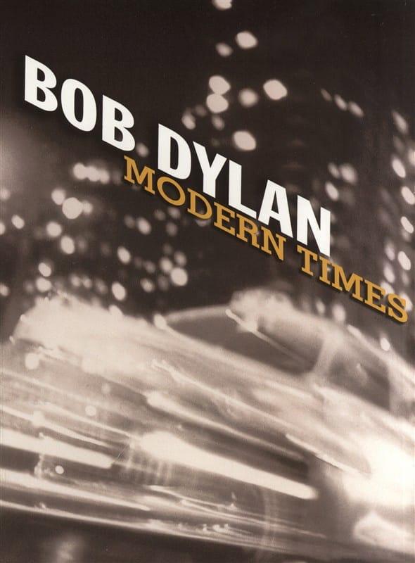 Bob Dylan - Modern Times - Partition - di-arezzo.co.uk