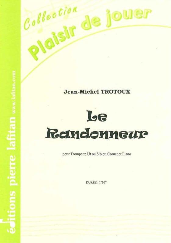 Le Randonneur - Jean-Michel Trotoux - Partition - laflutedepan.com