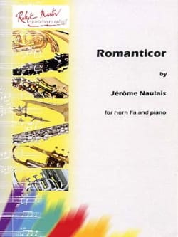 Romanticor - Jérôme Naulais - Partition - Cor - laflutedepan.com