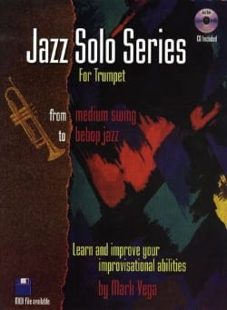 Jazz Solo Series For Trumpet - Mark Vega - laflutedepan.com