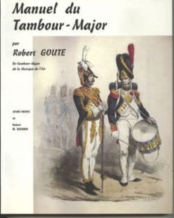 Robert Goute - Drum Major Manual - Partition - di-arezzo.co.uk