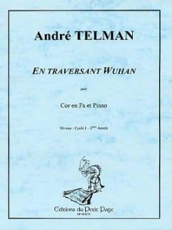 En Traversant Wuhan - André Telman - Partition - laflutedepan.com