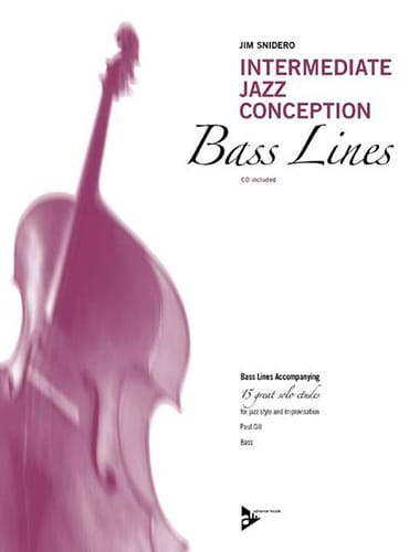 Jim Snidero - Intermediate Jazz Design - 15 Great Solo Etudes - Bass Line - Partition - di-arezzo.co.uk