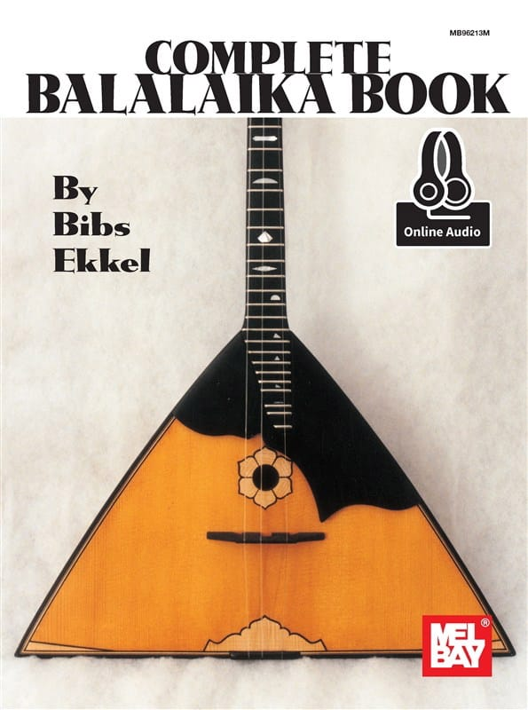 Complete Balalaika Book - Bibs Ekkel - Partition - laflutedepan.com