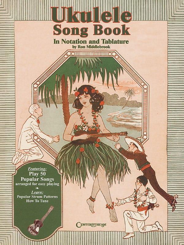 Ukulele Song Book - Ron Middlebrook - Partition - laflutedepan.com