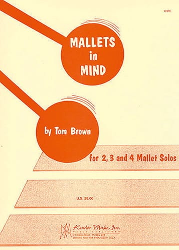 Mallets In Mind - Tom Brown - Partition - Xylophone - laflutedepan.com