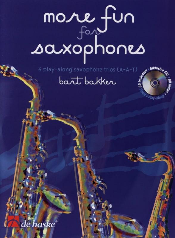 More Fun For Saxophones - Bart Bakker - Partition - laflutedepan.com