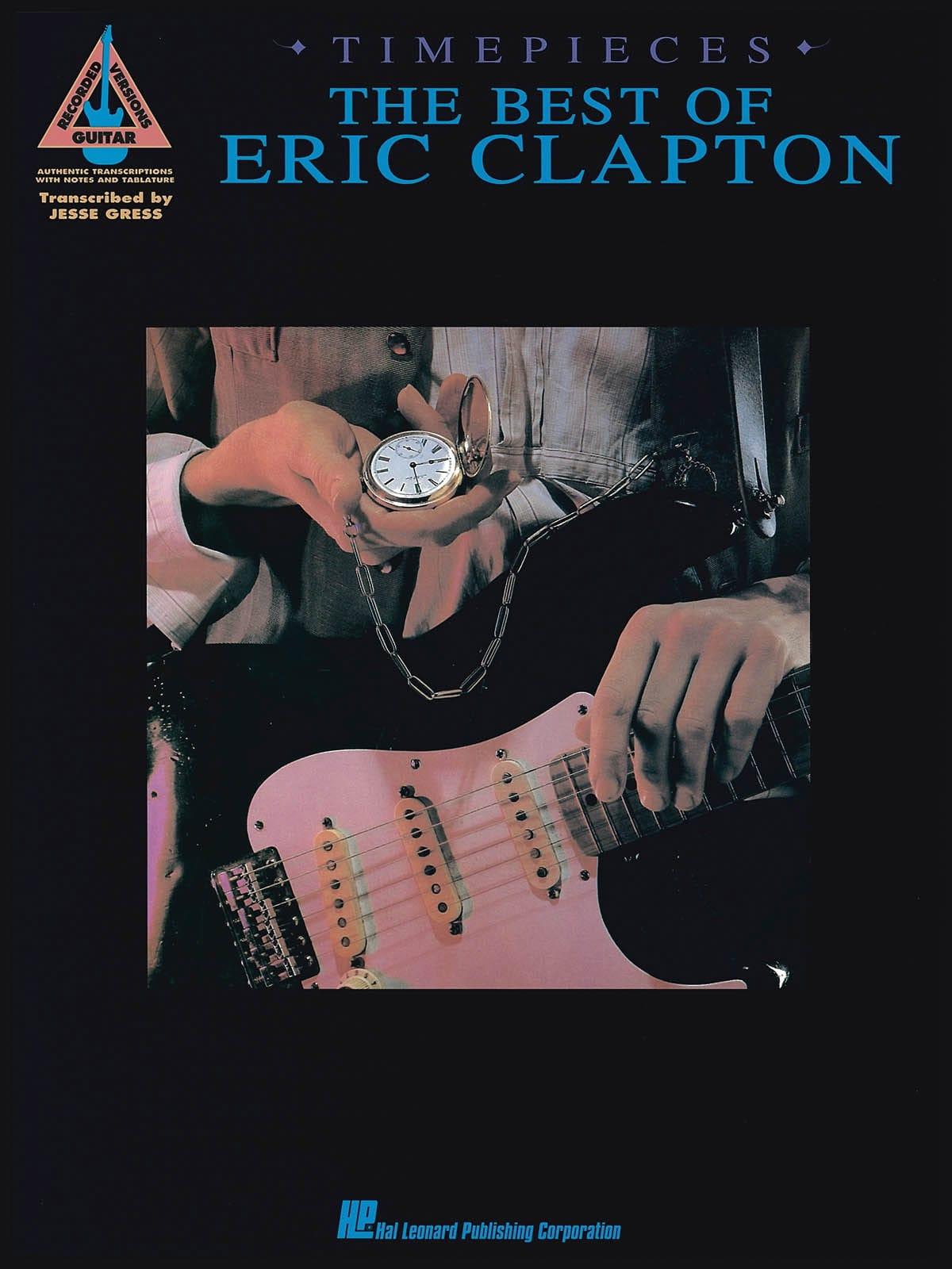 Eric Clapton - Timepieces - Lo mejor de Eric Clapton - Partition - di-arezzo.es