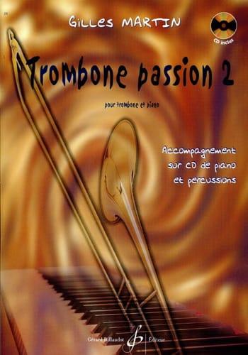 Trombone Passion 2 - Gilles Martin - Partition - laflutedepan.com