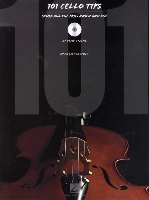 101 Cello Tips - Angela Schmidt - Partition - laflutedepan.com