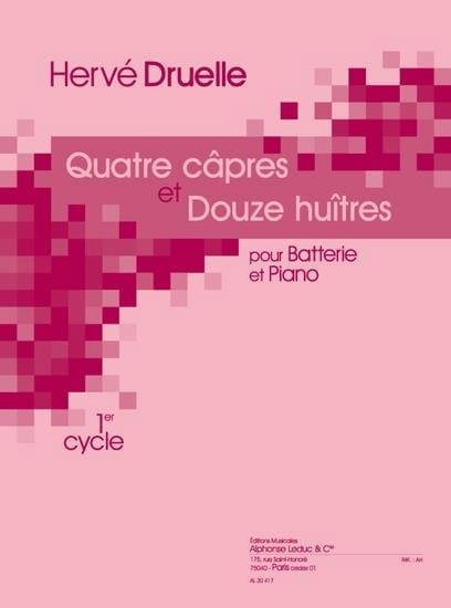 Quatre Câpres Et Douze Huîtres - Hervé Druelle - laflutedepan.com
