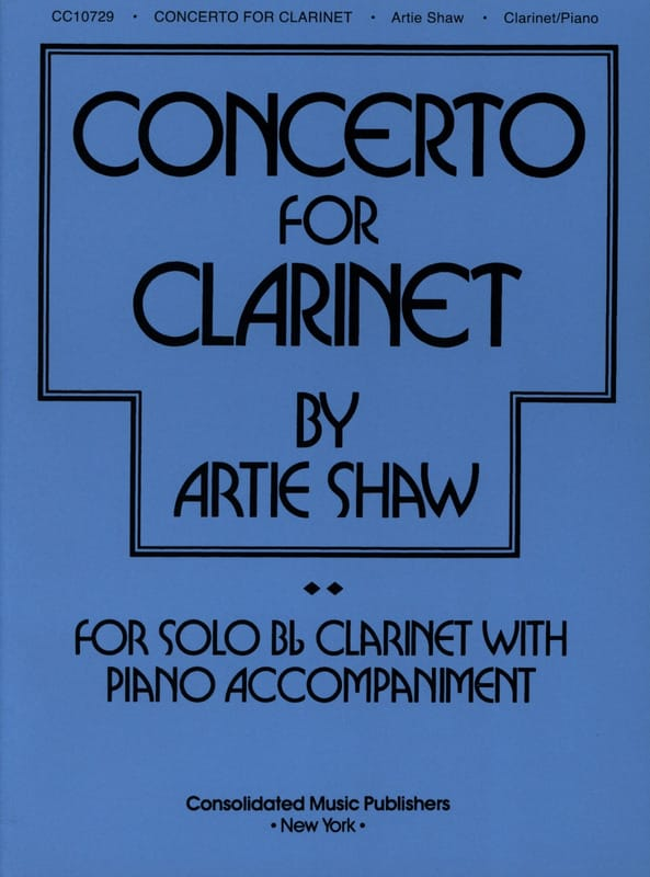 Concerto For Clarinet - Artie Shaw - Partition - laflutedepan.com