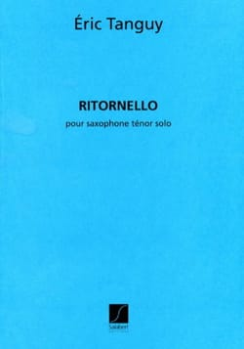 Ritornello - Eric Tanguy - Partition - Saxophone - laflutedepan.com