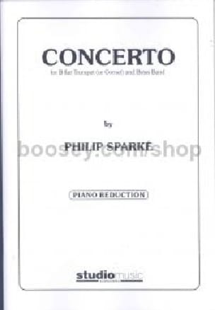 Philip Sparke - Concerto For Bb Trumpet - Partition - di-arezzo.fr