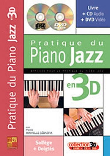 Pierre Minvielle-Sebastia - Practice of jazz piano in 3D - Partition - di-arezzo.co.uk