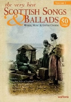 - The very best Scottish songs - ballads volume 1 - 50 Songs - Partition - di-arezzo.co.uk