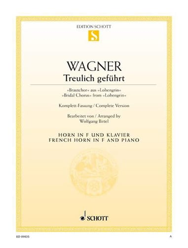 Richard Wagner - Treulich Geführt - Lohengrin - Partition - di-arezzo.co.uk