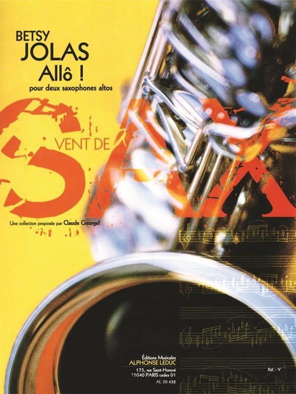 Allô ! - Betsy Jolas - Partition - Saxophone - laflutedepan.com