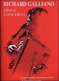 Richard Galliano - Opale Concerto - Partition - di-arezzo.fr