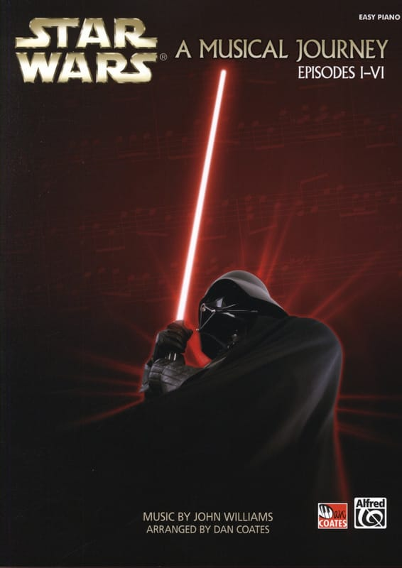 John Williams - Star Wars A Musical Journey, Episodes I-VI - Easy Piano - Partition - di-arezzo.fr