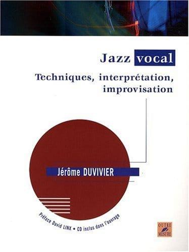 Jazz Vocal - Jérôme Duvivier - Partition - laflutedepan.com