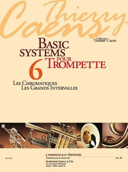 Basic Systems 6 - les Chromatismes, les Grands Intervalles - laflutedepan.com