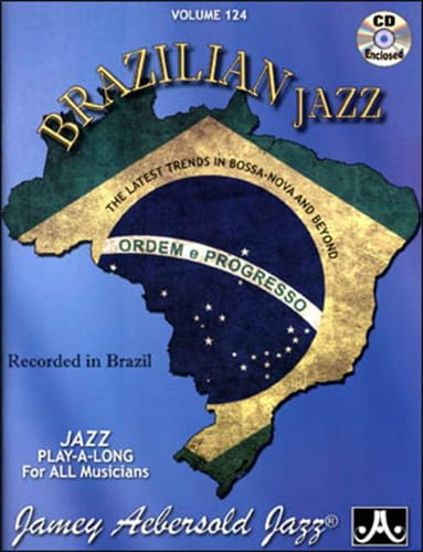 Volume 124 - Brazilian Jazz - METHODE AEBERSOLD - laflutedepan.com