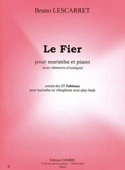 Le Fier - Bruno Lescarret - Partition - Marimba - laflutedepan.com