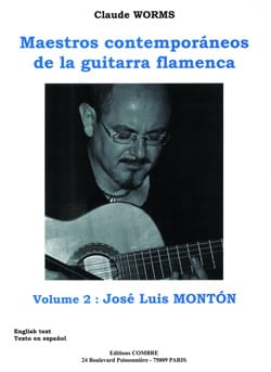 Claude Worms - Maestros Contemporaneos of the Guitarra Flamenca Volume 2: José Luis Monton - Partition - di-arezzo.com