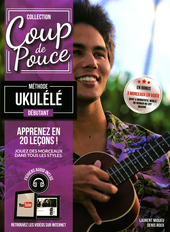 COUP DE POUCE - Beginner Ukulele Method - Partition - di-arezzo.com