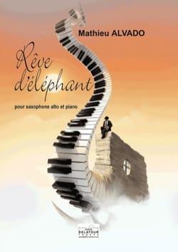 Rêve d' Eléphant - Mathieu Alvado - Partition - laflutedepan.com