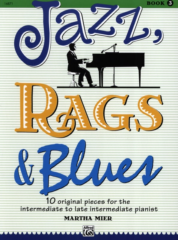 Jazz, Rags & Blues Volume 3 - Martha Mier - laflutedepan.com
